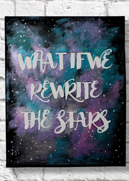 What if We Rewrite the Stars Quote Canvas