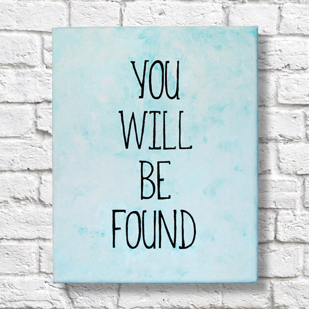 You Will Be Found Quote Canvas